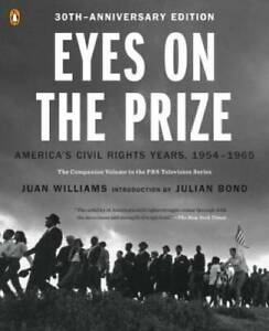 Eyes on the Prize: America#x27;s Civil Rights Years 1954 1965 Paperback GOOD