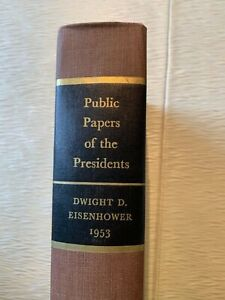 PUBLIC PAPERS OF THE PRESIDENTS EISENHOWER 1953