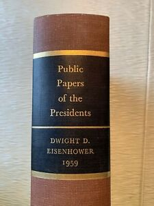 PUBLIC PAPERS OF THE PRESIDENTS EISENHOWER 1959