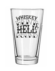 Whiskey Bent-Rock and Roll-Country-Drinking-16 oz Pint Beer Tumbler Tea Glass