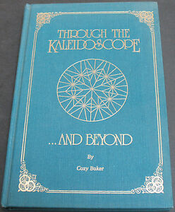 Vintage Through The Kaleidoscope And Beyond By Baker Hardcover Gilt