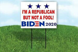I#x27;M A REPUBLICAN BUT NOT A FOOL BIDEN 2020 JOE Yard Sign ROAD SIGN with stand