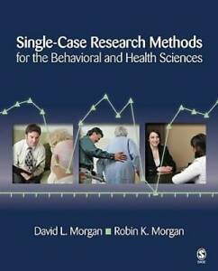Single-Case Research Methods for the Behavioral and Health Sciences - GOOD