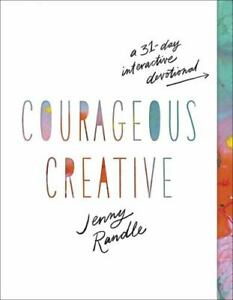 COURAGEOUS CREATIVE: A 31 DAY IN $8.25