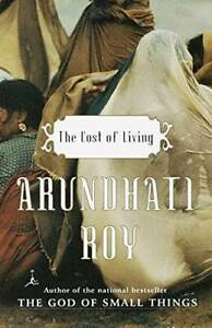 The Cost of Living Paperback By Roy Arundhati GOOD $4.29