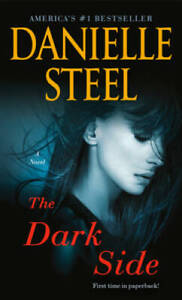 The Dark Side: A Novel Mass Market Paperback By Steel, Danielle VERY GOOD