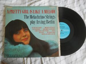 A Pretty Girl is like a Melody The Melachrino Strings play Irving Berlin LP 1043