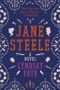 Jane Steele Paperback By Faye, Lyndsay GOOD
