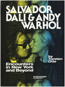 Salvador Dali and Andy Warhol: Encounters in New York and Beyond $41.00