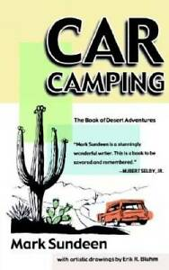 Car Camping: The Book of Desert Adventures Paperback VERY GOOD
