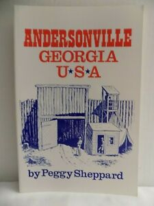 Andersonville Georgia USA Peggy Sheppard Signed Paperback Andersonville Prison $5.99