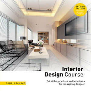 Interior Design Course: Principles Practices and Techniques for the Asp GOOD $19.18