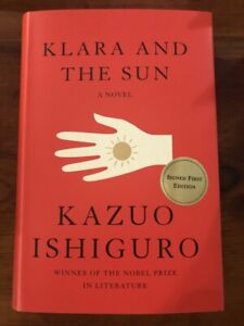 Klara And The Sun by Kazuo Ishiguro SIGNED FIRST EDITION $60.00