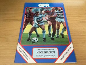 QPR v Middlesbrough Barclays League Division 1 Football Programme 15 4 1989