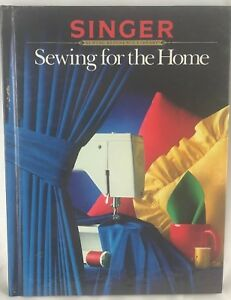 quot;Sewing For The Homequot; Singer Reference Library Cy DeCosse Hardback 1988 $2.43