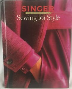 quot;Sewing For Stylequot; Singer Sewing Reference Library Cy DeCosse Hardback 1985 $2.56