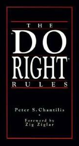 The Do Right Rules Paperback By Chantilis Peter S. GOOD $4.39