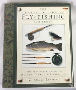 The Classic Guide to Fly Fishing for Trout HC DJ Book Quarry Tackle Techniques