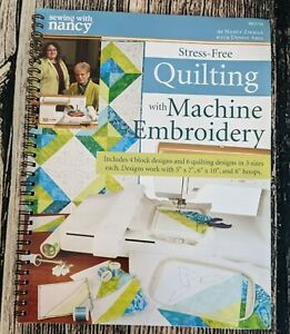 Sewing With Nancy Stress Free Quilting with Machine Embroidery Book with CD $19.99