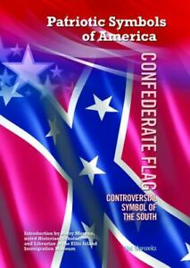 Confederate Flag: Controversial Symbol of the South Patriotic Symbo VERY GOOD