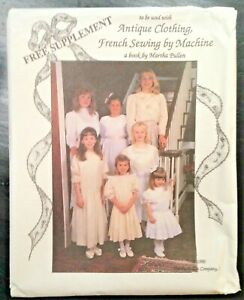 UNCUT Martha Pullen Pattern Antique Clothing French Sewing Girls Dresses $19.99