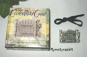 Longaberger Basket 2000 Cottage Gate Tie On Pin Collectors Club NEW $9.95