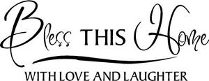 BLESS THIS HOME WITH LOVE AND LAUGHTER Vinyl Lettering Words Wall Decal