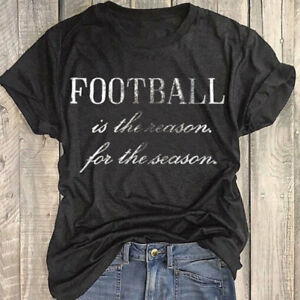 Women Football Is The Reason For The Season T-Shirt Letter Blouse Tee Top