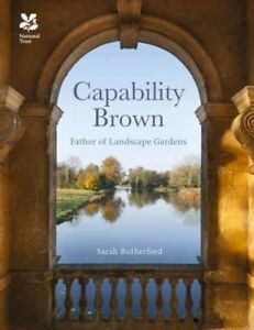 Capability Brown : And His Landscape Gardens Hardcover by Rutherford Sarah... $28.46