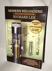 MODERN RELOADING SECOND EDITION BY RICHARD LEE Gun Book Hardcover 2016 G4