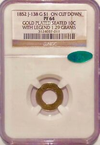 UNIQUE 1852 Judd #138 Gold $1 On a Cut-Down Gold Plated Seated 10C NGC PF 64 CAC