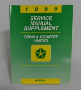 1999 SERVICE MANUAL SUPPLEMENT TOWN COUNTRY LIMITED OEM MANUAL 8F B1 $9.95