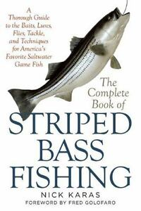The Complete Book of Striped Bass Fishing: A Thorough Guide to the Baits Lures