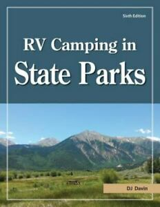 RV Camping in State Parks 6th Edition Brand New Free shipping in the US