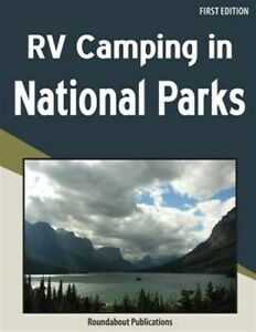 RV Camping in National Parks Brand New Free shipping in the US