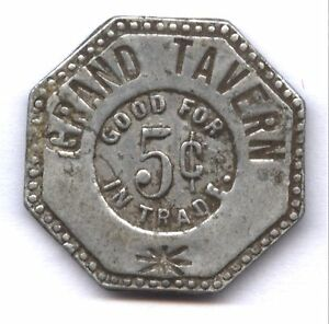 GRAND TAVERN * GOOD FOR 5c IN TRADE * DISCOVERY TOKEN !! * NEW ON LINE CATALOG !