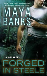 Forged in Steele, Paperback by Banks, Maya, Brand New, Free shipping in the US