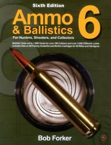 Ammo and Ballistics 6 Book~For Hunters~Shooters~Collectors~Up to 1000 Yards~NEW