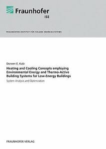 Heating and Cooling Concepts Employing Environmental Energy and Thermo-Active...