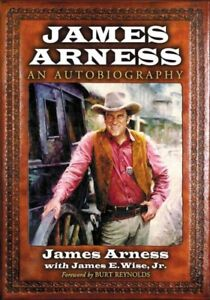 James Arness : An Autobiography Paperback by Arness James; Wise James E. ...