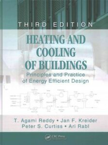 Heating and Cooling of Buildings : Principles and Practice of Energy Efficien...