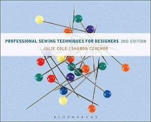 Professional Sewing Techniques for Designers Hardcover by Cole Julie; Czach... $131.82