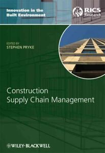Construction Supply Chain Management : Concepts and Case Studies Hardcover b...