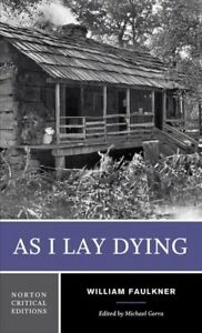 As I Lay Dying Paperback by Faulkner William; Gorra Michael (EDT) ISBN 03...