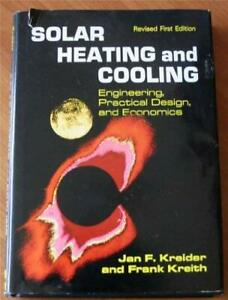 Solar Heating and Cooling : Engineering Practical Design and Economic