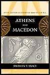 Athens and Macedon Attic Letter-Cutters of 300 to 229 B.C.