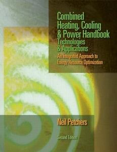 Combined Heating Cooling and Power Handbook : Tec