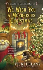 We Wish You a Murderous Christmas (A Year-Round Ch