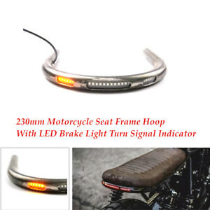 1PC Motorcycle 230mm Seat Frame Hoop +LED Brake Light Lamp Turn Signal Indicator
