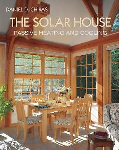 Solar House : Passive Heating and Cooling-ExLibrar